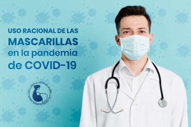 Uso racional de las mascarillas en la pandemia de COVID-19