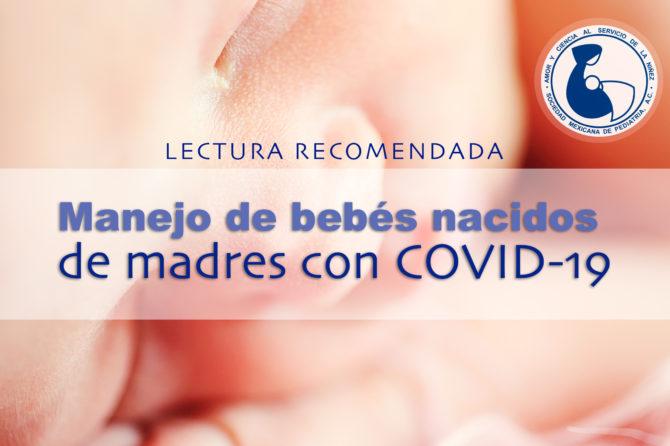 Manejo de bebés nacidos de madres con COVID-19.