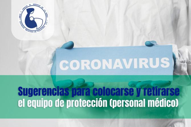 Sugerencias para colocarse y retirarse el equipo de protección (personal médico)